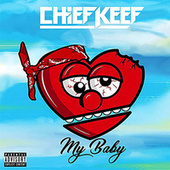 My Baby by Chief Keef