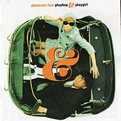Playboy & Playgirl by Pizzicato Five