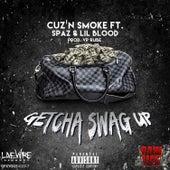 Getcha Swag Up by Cuz'n Smoke