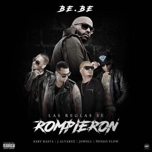 Las Reglas Se Rompieron by Bebe