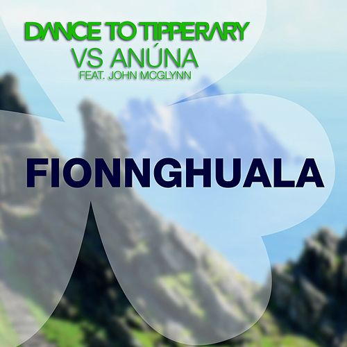 Fionnghuala (Dance to Tipperary vs. Anúna) by Anúna