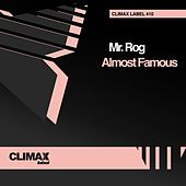 Almost Famous by Mr.Rog