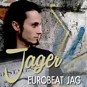 Eurobeat Jag by  Jager