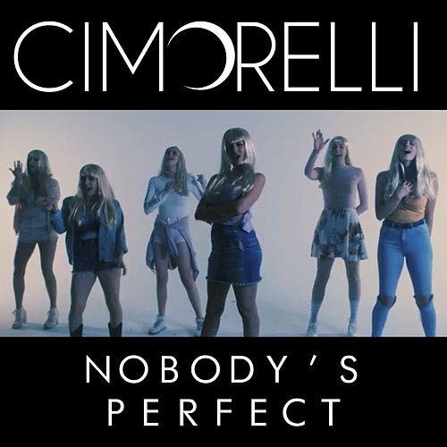 Nobody's Perfect de Cimorelli