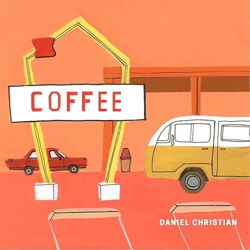 Coffee by Daniel Christian