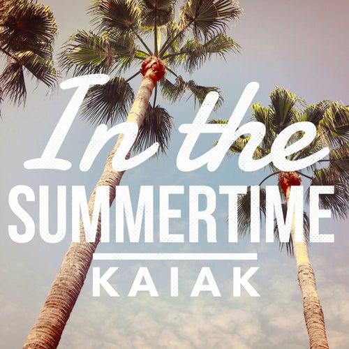 In The Summertime de Kaiak