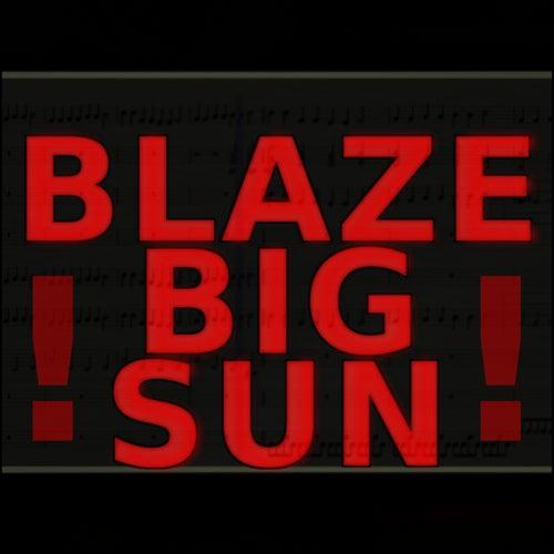 Blaze, Big Sun! de Raphael