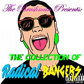 The Collection of Radical Bangers by The Brush Man