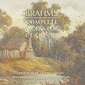 Brahms Complete Works for Clarinet by Various Artists