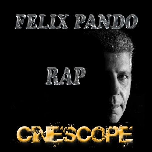 Cinescope Rap by Felix Pando