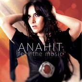 Feel The Music de Anahit