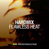 Flawless Heat by HardMix!