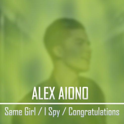 Same Girl / I Spy / Congratulations de Alex Aiono