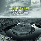 Monteverdi: Madrigali, Libro IX von Various Artists