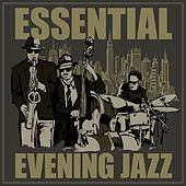 Essential Evening Jazz de Various Artists
