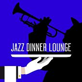 Jazz Dinner Lounge de Various Artists