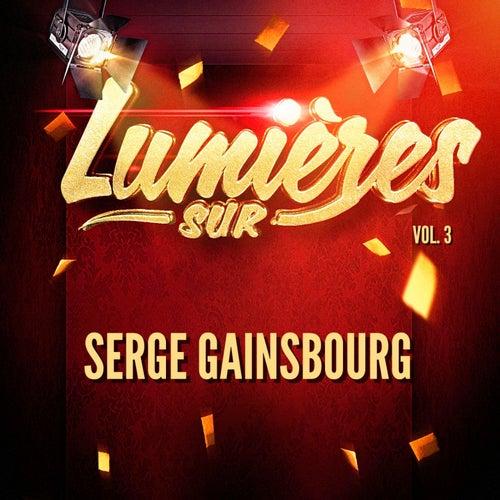 Lumières sur Serge Gainsbourg, Vol. 3 de Serge Gainsbourg