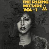 The Rising Mixtape, Vol. 1 by Various Artists