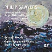 Sawyers: Symphony No. 3 / Songs of Loss and Regret by Various Artists
