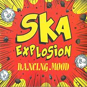 Ska Explosion by Dancing Mood