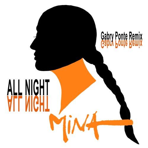 All Night (Gabry Ponte Remix) di Mina