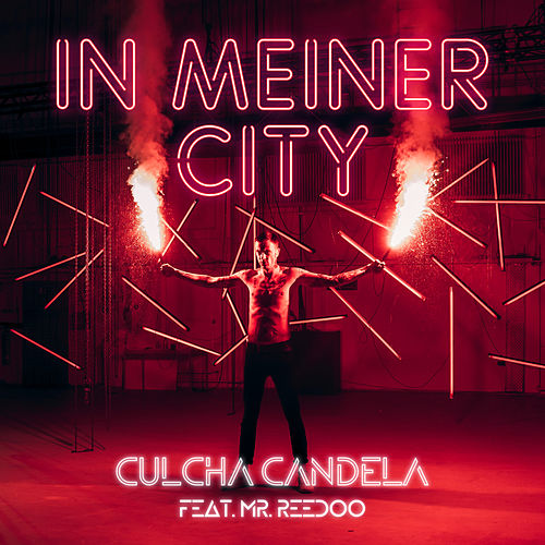 In meiner City by Culcha Candela