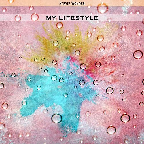 My Lifestyle de Stevie Wonder