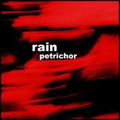 Petrichor by Rain