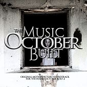 The Music October Built (Original Motion Picture Soundtrack) by Various Artists