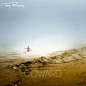 Coward by Troy Ramey