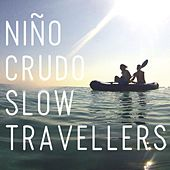 Slow Travellers by Niño Crudo
