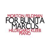 Morton Feldman: For Bunita Marcus by Hildegard Kleeb