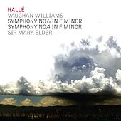 Vaughan Williams; Symphonies Nos. 6 & 4 by Hallé