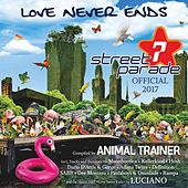 Street Parade 2017 Official (Compiled by Animal Trainer) by Various Artists