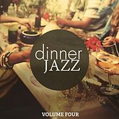 Dinner Jazz, Vol. 4 (Finest Relaxed Smooth Jazz and Lounge Music) by Various Artists