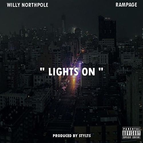 Lights On (feat. Rampage) by Willy Northpole