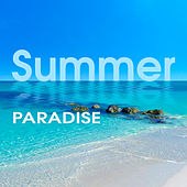 Summer Paradise – Sensual Chill Out 69, Ibiza Lounge, Summer Love, Sexy Vibrations, Relax, Beach Chill by #1 Hits Now