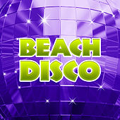 Beach Disco – Chill Out Party Time, Sexy Vibes 69, Relax, Dancefloor, Sexy Dance, Beach Party, Summer Hits 2017 by Ibiza Chill Out