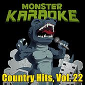 Country Hits, Vol. 22 by Monster Karaoke