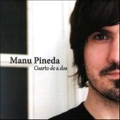 Cuarto de a Dos by Manu Pineda