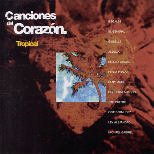 Play & Download Canciones Del Corazon: Tropical by Beny More | Napster