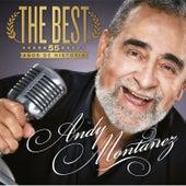 The Best55 Años de Historia by Andy Montañez