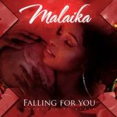 Falling for You by Malaika