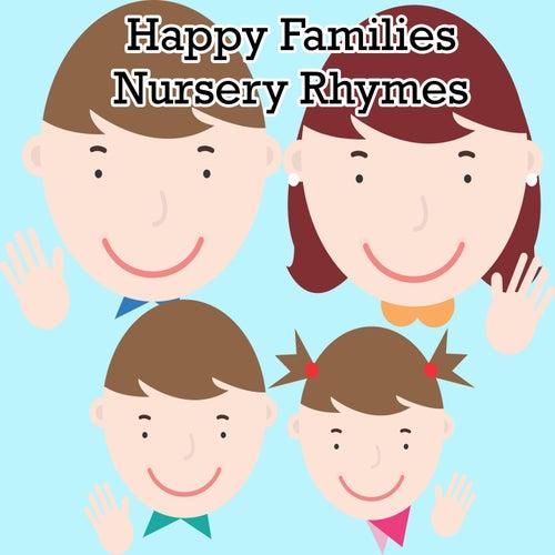 Happy Families Nursery Rhymes by Nursery Rhymes