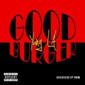 Goodburger by Yung LA