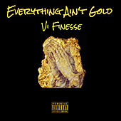 Everything Ain't Gold by Michael Johnson
