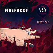 Fireproof by Vax