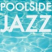 Poolside Jazz von Various Artists