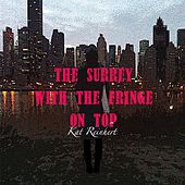The Surrey with the Fringe on Top by Kat Reinhert