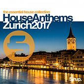 Sirup House Anthems Zurich 2017 de Various Artists